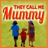 They Call Me Mummy