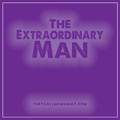 The Extraordinary Man