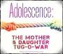The Tween Parent'sTug-o-War