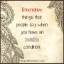 Insensitive Things That People Say When You Have an InvisibleCondition